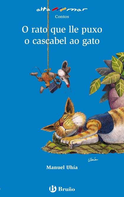 O RATO QUE LLE PUXO O CASCABEL AO GATO, EDUCACIÓN PRIMARIA, 1 CICLO (GALICIA). LIBRO DE LECTURA