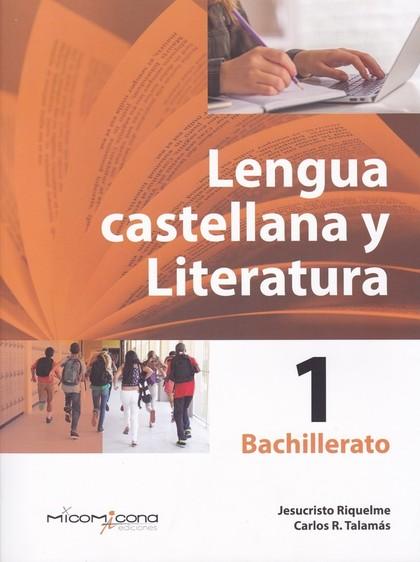 LENGUA Y LITERATURA CASTELLANA 1ºBACHILLERATO 2019.