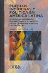 PUEBLOS INDÍGENAS Y POLÍTICA EN AMÉRICA LATINA: EL RECONOCIMIENTO DE SUS DERECHOS Y EL IMPACTO