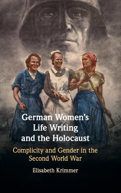 GERMAN WOMEN´S LIFE WRITING AND THE HOLOCAUST
