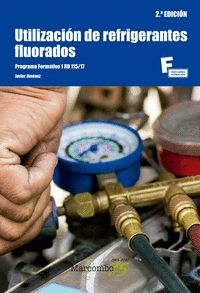 UTILIZACIÓN DE REFRIGERANTES FLUORADOS 2ªED.