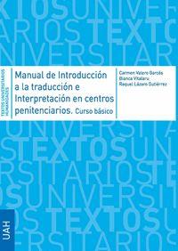 MANUAL DE INTRODUCCIÓN A LA TRADUCCIÓN E INTERPRETACIÓN EN CENTROS PENITENCIARIO