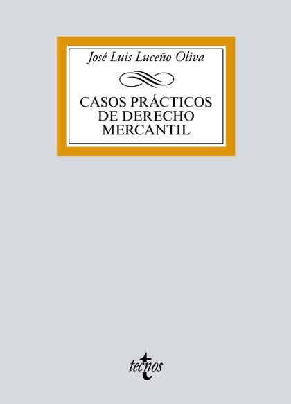 CASOS PRÁCTICOS DE DERECHO MERCANTIL.
