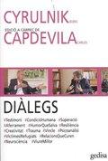 DIÀLEGS. CYRULNIK - CAPDEVILA.
