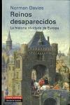 REINOS DESAPARECIDOS. LA HISTORIA OLVIDADA DE EUROPA