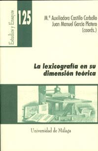 LA LEXICOGRAFÍA EN SU DIMENSIÓN TEÓRICA.