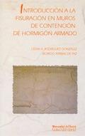 INTRODUCCIÓN A LA FISURACIÓN EN MUROS DE CONTENCIÓN DE HORMIGÓN ARMADO