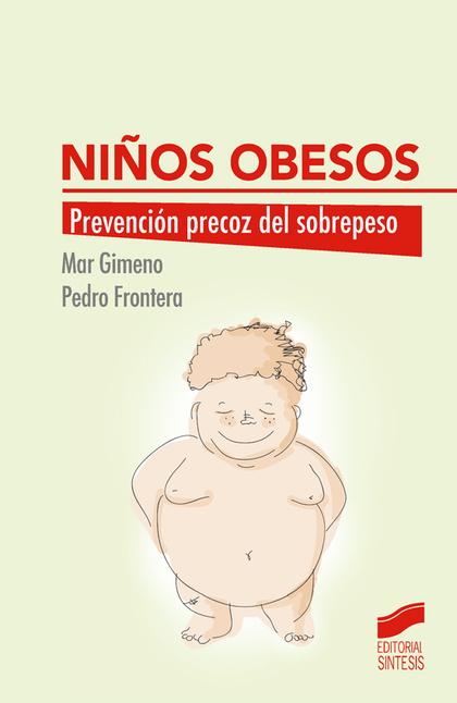 NIÑOS OBESOS                                                                    PREVENCIÓN PREC