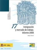 INMIGRACIÓN Y MERCADO DE TRABAJO. INFORME 2008..