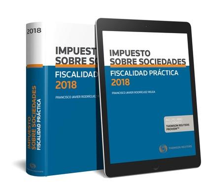 FISCALIDAD PRÁCTICA 2018. IMPUESTO SOBRE SOCIEDADES (PAPEL + E-BOOK).