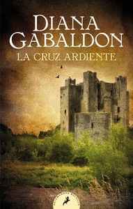 LA CRUZ ARDIENTE (SAGA OUTLANDER 5).