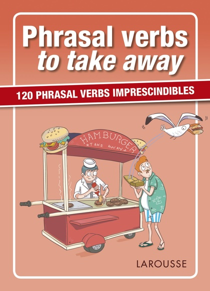 PHRASAL VERBS TO TAKE AWAY.
