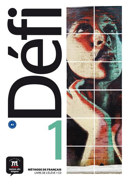 DÉFI 1 LIVRE DE L´ÉLÈVE + CD. A1