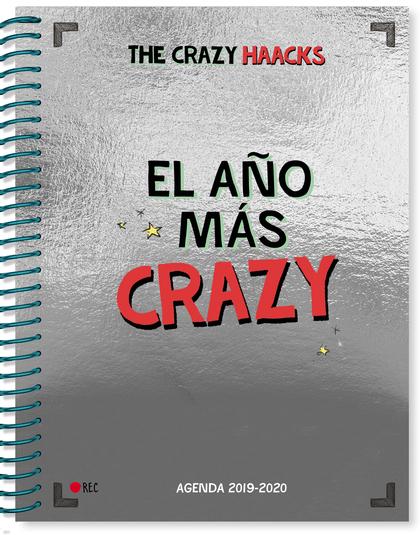 EL AÑO MÁS CRAZY. AGENDA CURSO 2019-2020 (SERIE THE CRAZY HAACKS).
