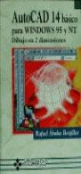 AUTOCAD 14 BÁSICO PARA WINDOWS 95/NT : DIBUJO EN 2 DIMENSIONES