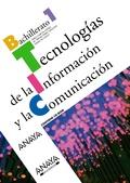 TECNOLOGÍAS DE LA INFORMACIÓN Y COMUNICACIÓN, 1 BACHILLERATO