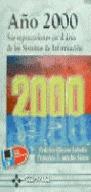 AÑO 2000 : SUS REPERCUSIONES EN EL ÁREA DE LOS SISTEMAS DE INFORMACIÓN