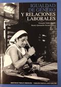 IGUALDAD DE GÉNERO Y RELACIONES LABORALES