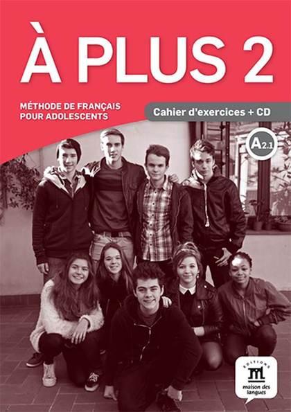 A PLUS 2 CAHIER DEXERCICES CD.