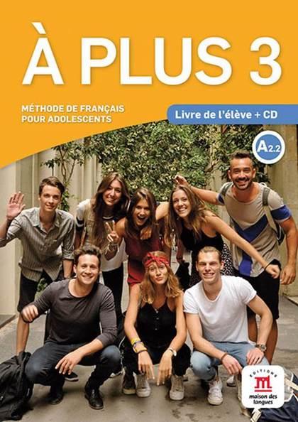 À PLUS 3 - LIVRE DE L´ÉLÈVE + CD.