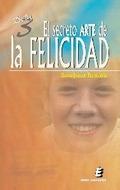 DE LEY-3 : EL SECRETO ARTE DE LA FELICIDAD