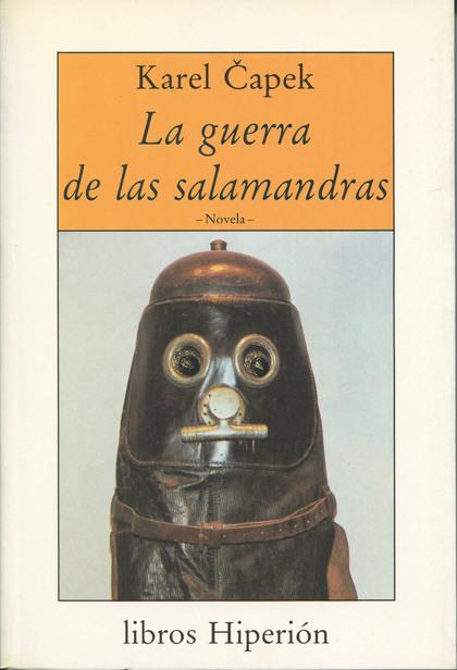 LA GUERRA DE LAS SALAMANDRAS.