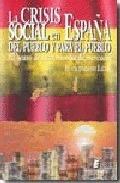 LA CRISIS SOCIAL EN ESPAÑA : DEL PUEBLO Y PARA EL PUEBLO : EL OCASO DE LA ECONOMÍA DE MERCADO