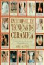 ENCICLOPEDIA DE TECNICAS DE CERAMICA