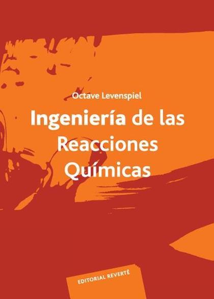 Ingeniería de las reacciones químicas