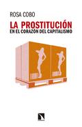 LA PROSTITUCIÓN EN EL CORAZÓN DEL CAPITALISMO.