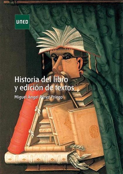 HISTORIA DEL LIBRO Y EDICIÓN DE TEXTOS.