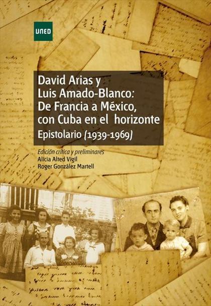 DAVID ARIAS Y LUIS AMADO-BLANCO: DE FRANCIA A MÉXICO, CON CUBA EN EL HORIZONTE.