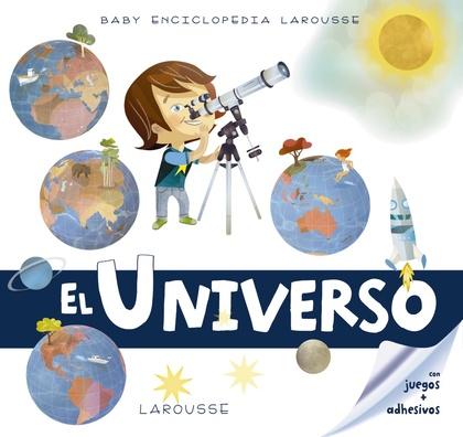 BABY ENCICLOPEDIA. EL UNIVERSO.