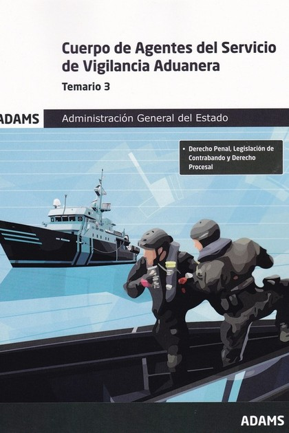 TEMARIO 3 CUERPO DE AGENTES DEL SERVICIO DE VIGILANCIA ADUANERA. ADMINISTRACIÓN.