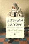 DE ESTAMBUL A EL CAIRO : DIARIO DE VIAJE POR UN ORIENTE ROTO