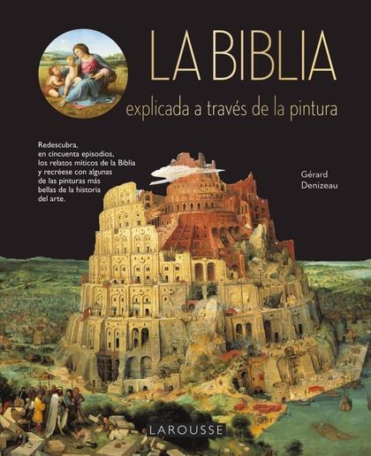 LA BÍBLIA EXPLICADA A TRAVÉS DE LA PINTURA