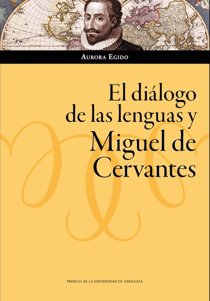 EL DIÁLOGO DE LAS LENGUAS Y MIGUEL DE CERVANTES