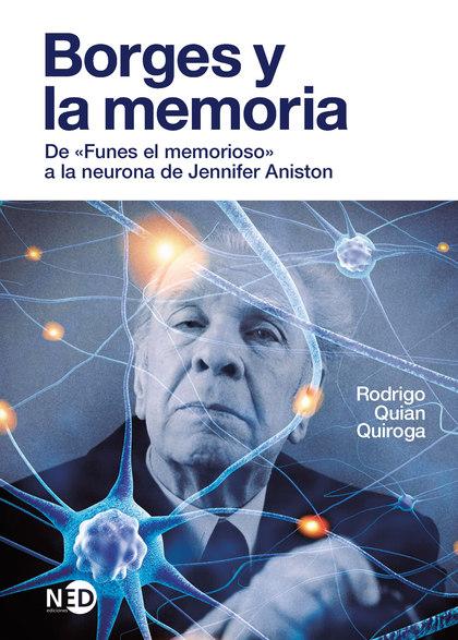 BORGES Y LA MEMORIA                                                             DE «FUNES EL ME