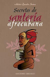 SECRETOS DE SANTERÍA AFROCUBANA