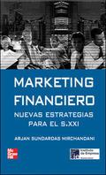 MARKETING FINANCIERO : NUEVAS ESTRATEGIAS PARA EL SIGLO XXI