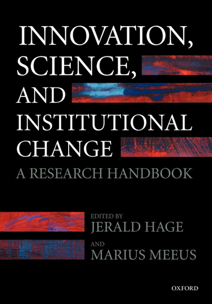 INNOVATION, SCIENCE, AND INSTITUTIONAL CHANGE