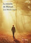 LA MISIÓN DE MANUEL.