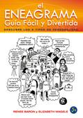 EL ENEAGRAMA : GUÍA FÁCIL Y DIVERTIDA : DESCUBRE LOS 9 TIPOS DE PERSONALIDAD