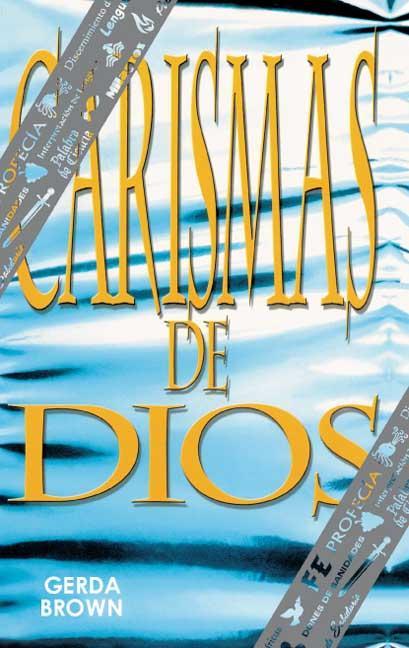CARISMAS DE DIOS