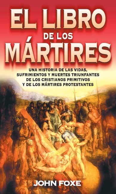 LIBRO DE LOS MARTIRES, EL (RUSTICA)