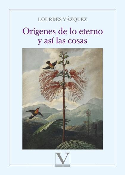 ORÍGENES DE LO ETERNO Y ASÍ LAS COSAS