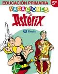 VACACIONES CON ASTÉRIX, 5 EDUCACIÓN PRIMARIA. CUADERNO DE VACACIONES