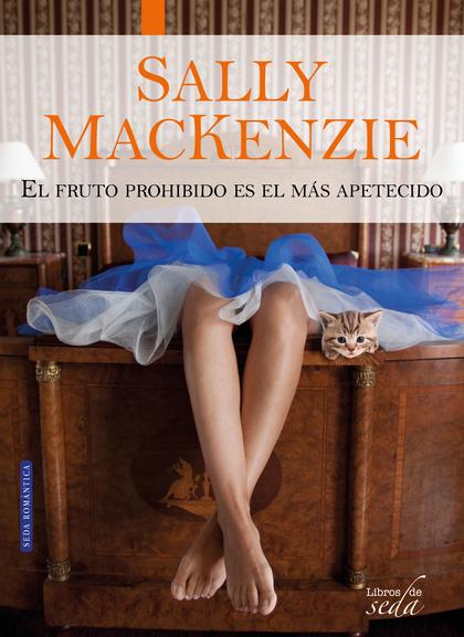 PACK SALLY MACKENZIE (NUNCA ES TARDE + EL FRUTO PROHIBIDO).