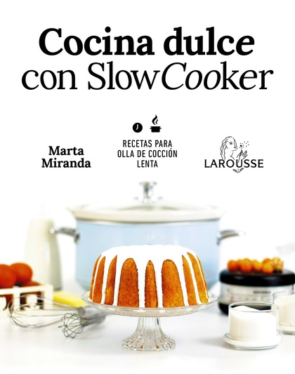 COCINA DULCE CON SLOW COOKER.