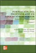 FORMACIÓN DEL PROFESORADO EN EDUCACIÓN SUPERIOR : DIDÁCTICA Y CURRÍCULUM I